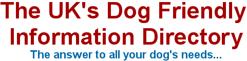 The UK's Dog Friendly Information Directory